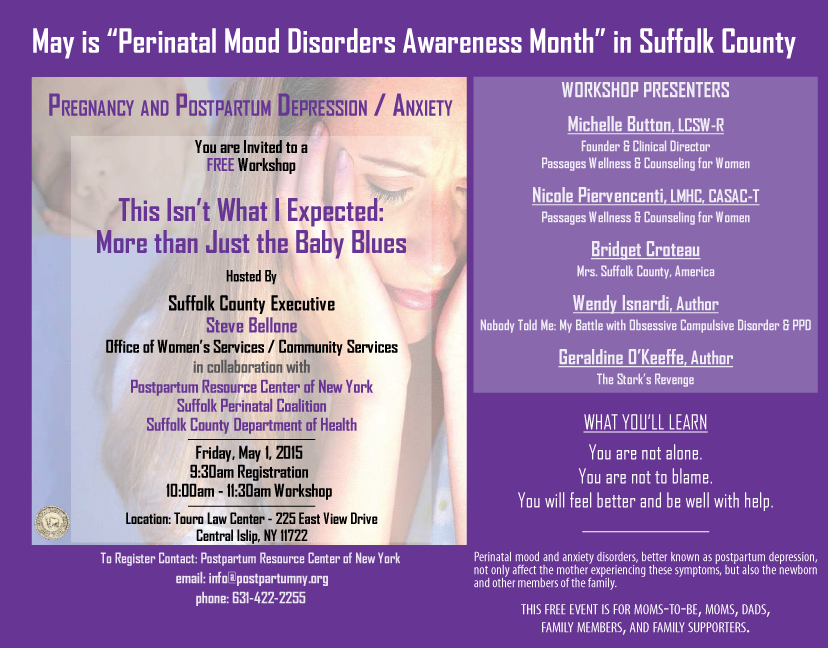 Perinatal Mood Disorders Awareness Month - This Isn't What I Expected: More than Just the Baby Blues Workshop.