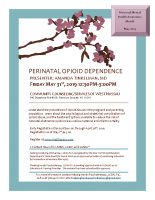 Perinatal Opioid DependenceEvent Flyer May 2019